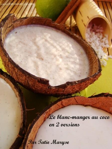 Recette du blanc manger coco