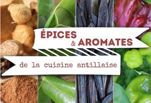 épices et aromates de la cuisine Antillaise