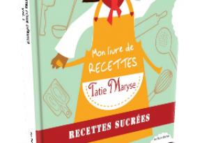 Livre Tatie Maryse recettes sucrées