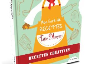 Livre Tatie Maryse recettes créatives