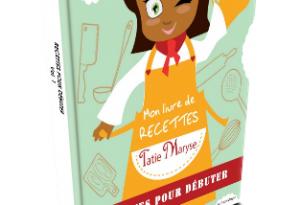 Livre Tatie Maryse recettes débuter