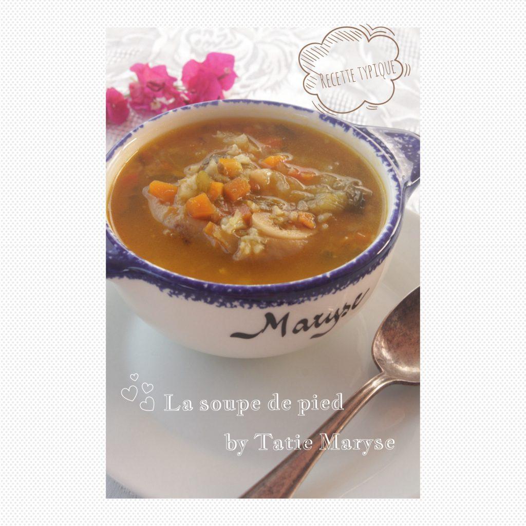 La soupe de pied une recette du patrimoine antillais for Une maryse en cuisine