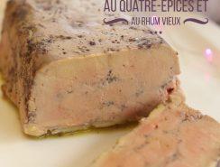 terrine de foie gras quatre-épices et rhum vieux