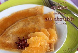 crepe suzette au shrubb
