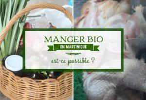 manger bio en Martinique