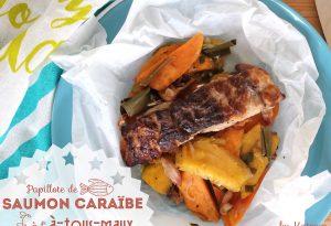 papillote de saumon caraïbe à-tous-maux Manger local