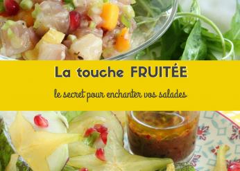 touche fruitée des salades