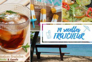 14 recettes rafraîchissantes fraîcheur