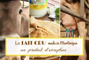 lait cru Martinique