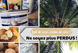 lait de coco ou crème de coco