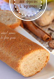 pain aux épices et aux agrumes pour foie gras