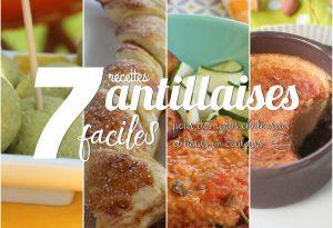 7 recettes antillaises faciles