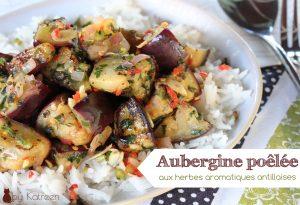aubergine poêlée Guadeloupe cuisson des légumes