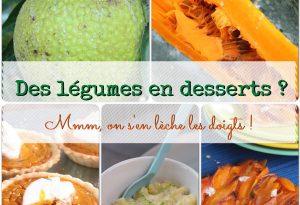 Légumes en desserts antillais