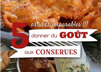 5 astuces pour donner du goût aux conserves