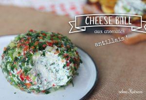 cheese ball aux aromates antillais