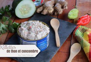 Rillettes thon concombre
