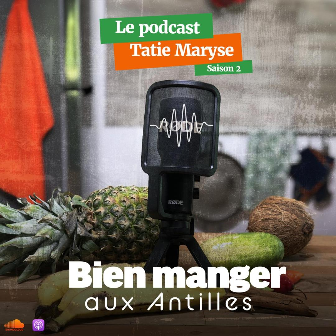 podcast bien manger aux Antilles