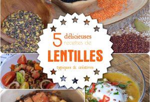 5 recettes de lentilles