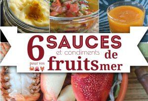 6 sauces et condiments pour vos fruits de mer