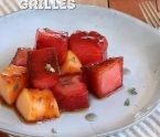 pastèque et melon grillés