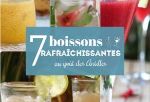 7 boissons rafraîchissantes au goût des Antilles