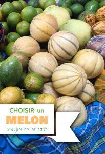 choisir un melon toujours sucré